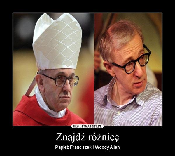 papież vs woody allen