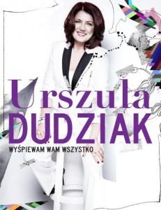 """Okładka książki Urszuli Dudziak """"Wyśpiewam wam wszystko"""""""